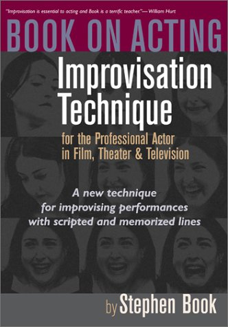 Book on Acting Improvisation Technique